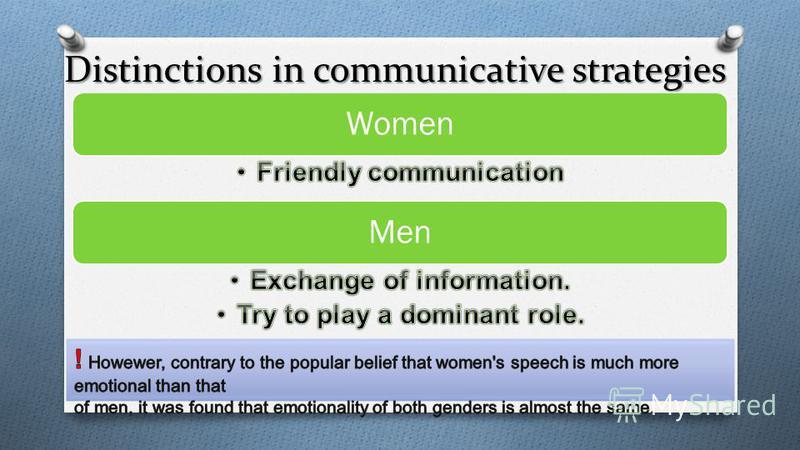 Distinctions in communicative strategies