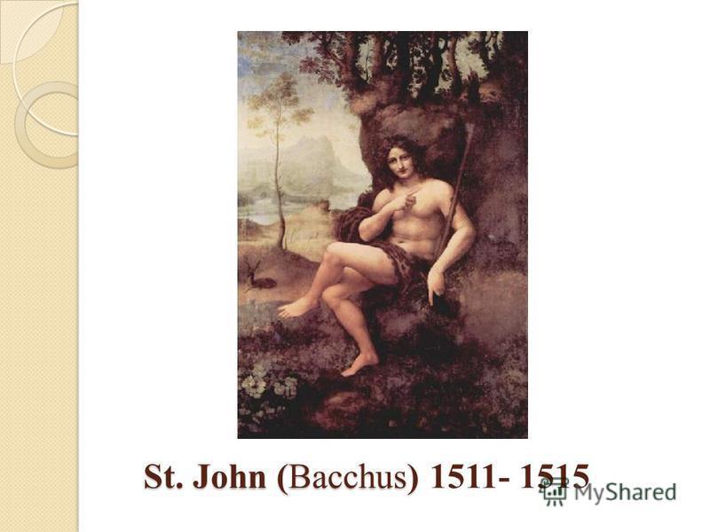 St. John (Bacchus) St. John (Bacchus) 1511- 1515