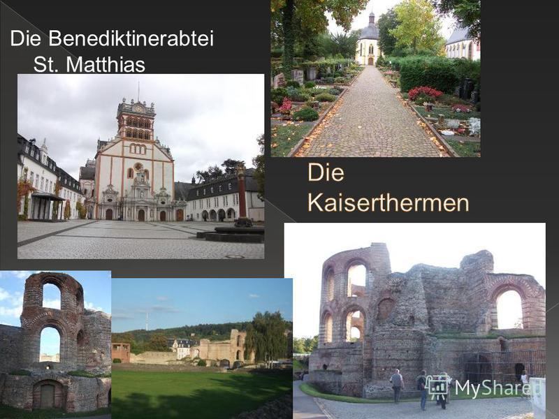 Die Benediktinerabtei St. Matthias