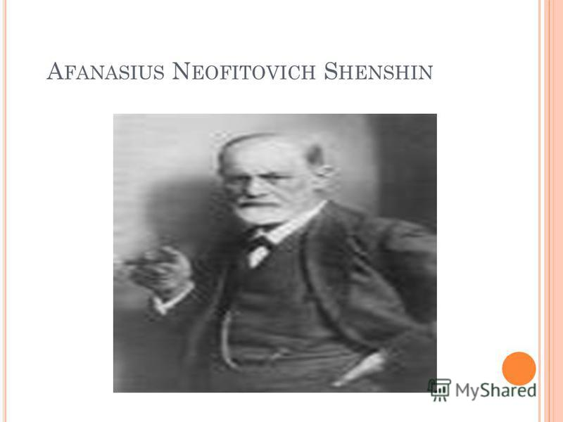 A FANASIUS N EOFITOVICH S HENSHIN