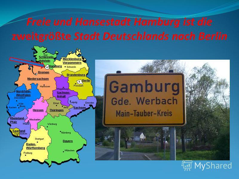 Freie und Hansestadt Hamburg ist die zweitgrößte Stadt Deutschlands nach Berlin