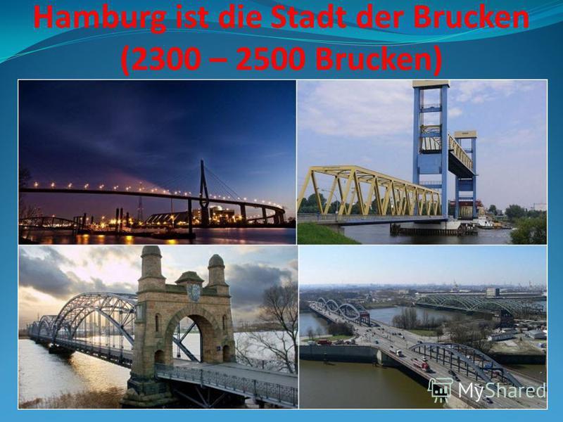 Hamburg ist die Stadt der Brucken (2300 – 2500 Brucken)