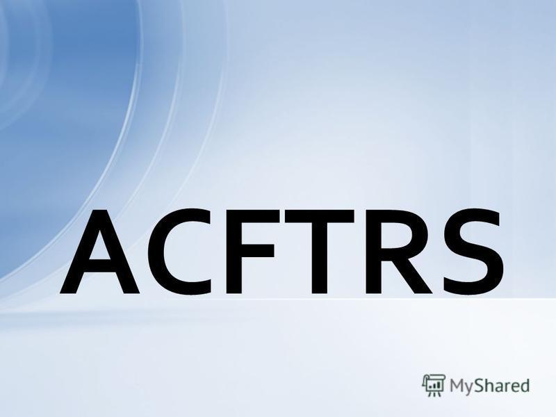 ACFTRS
