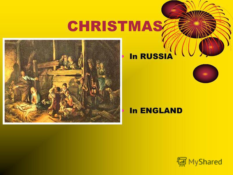 CHRISTMAS In RUSSIA In ENGLAND