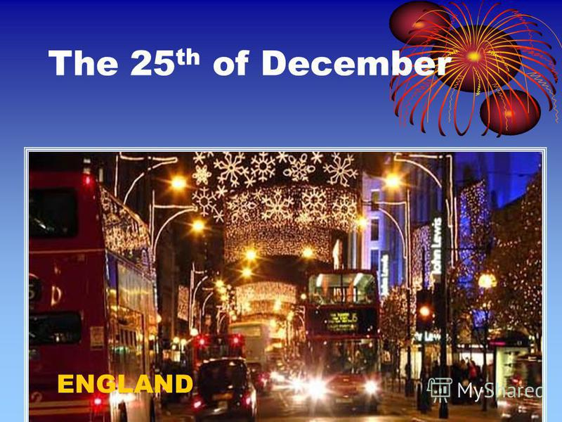 The 25 th of December ENGLAND