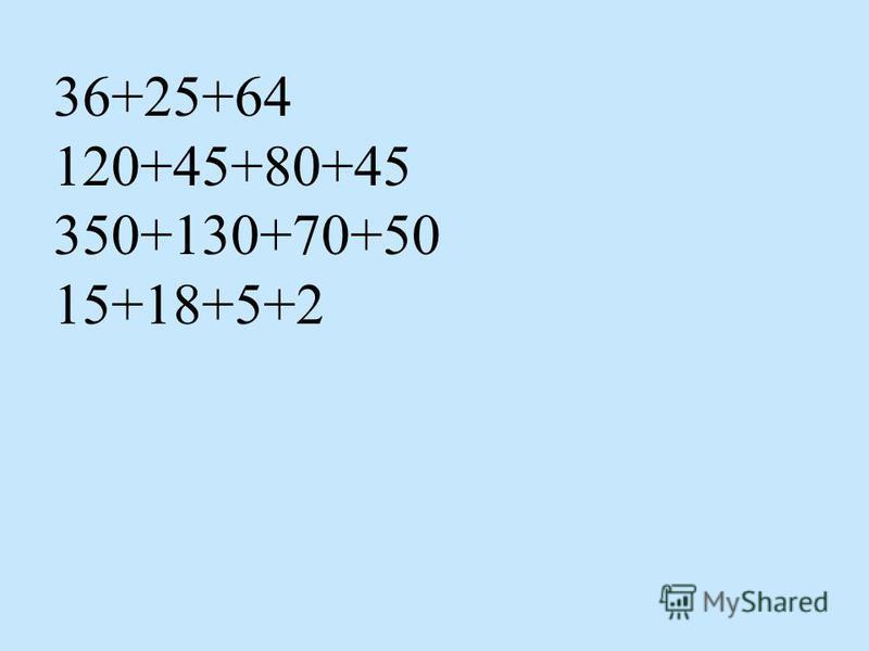 36+25+64 120+45+80+45 350+130+70+50 15+18+5+2