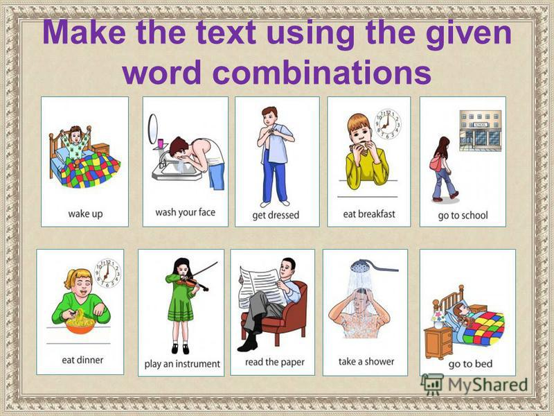 Make the text using the given word combinations