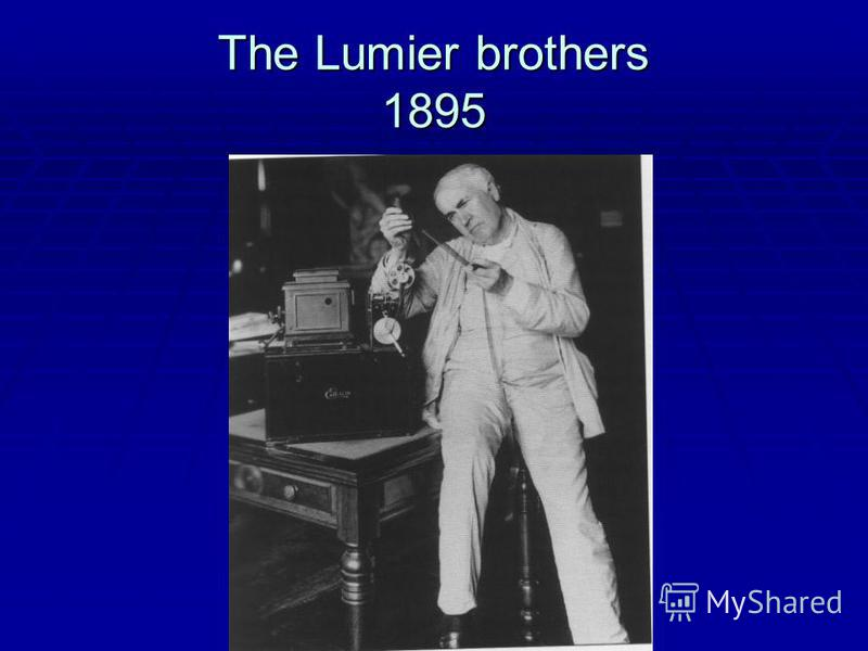 The Lumier brothers 1895