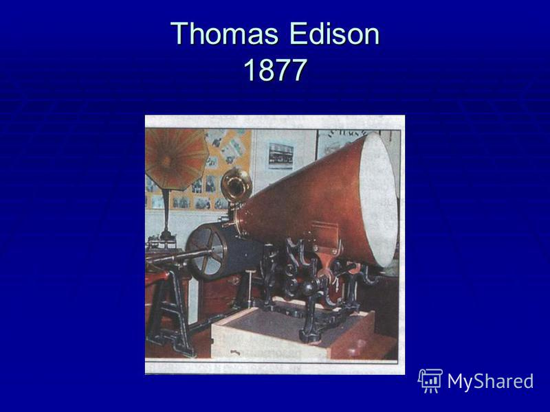 Thomas Edison 1877