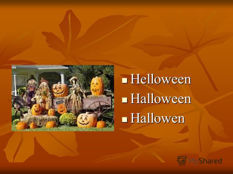 Helloween Helloween Halloween Halloween Hallowen Hallowen