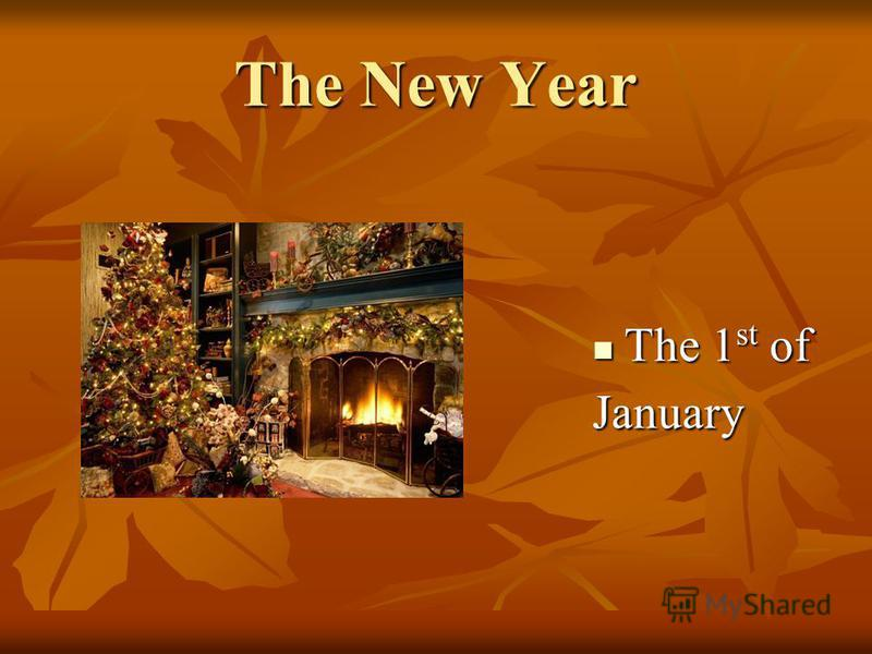 The New Year The 1 st of The 1 st ofJanuary