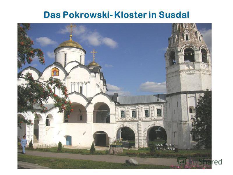 Das Pokrowski- Kloster in Susdal