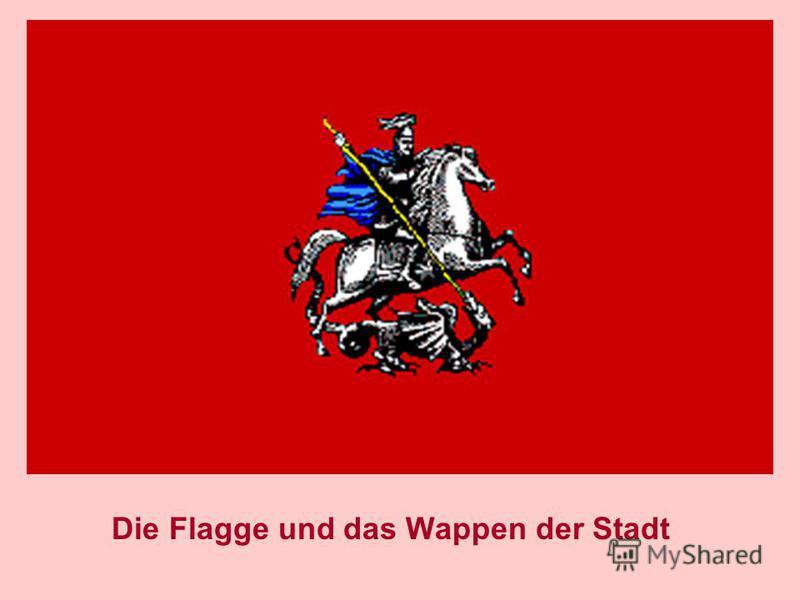 Die Flagge und das Wappen der Stadt