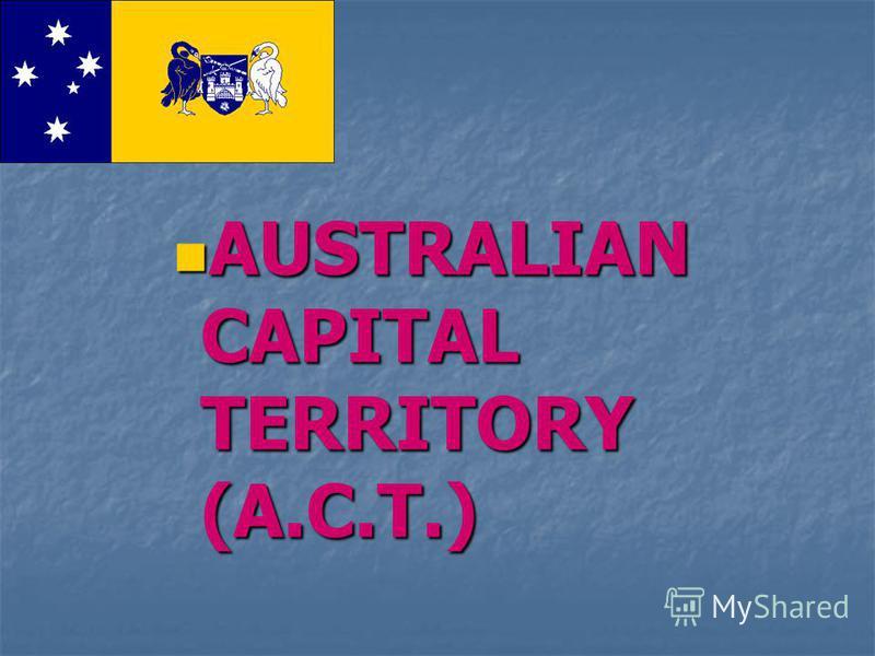 AUSTRALIAN CAPITAL TERRITORY (A.C.T.)