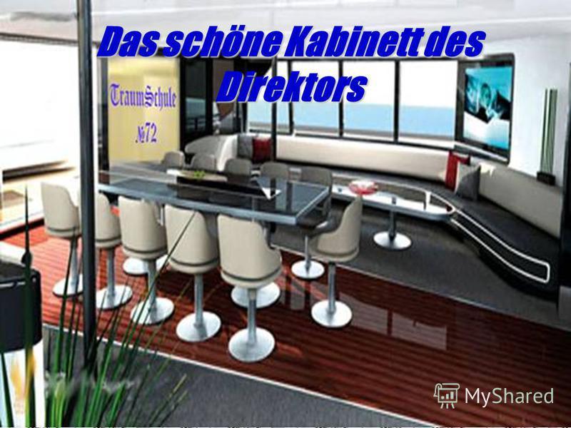 Das schöne Kabinett des Direktors