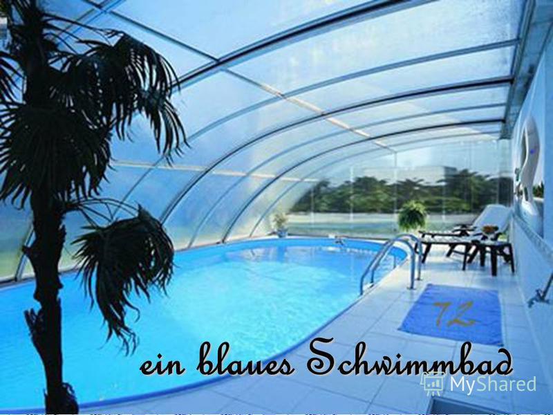 ein blaues Schwimmbad