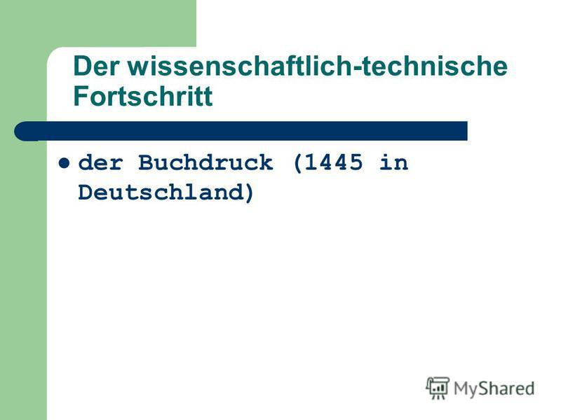 der Buchdruck (1445 in Deutschland)