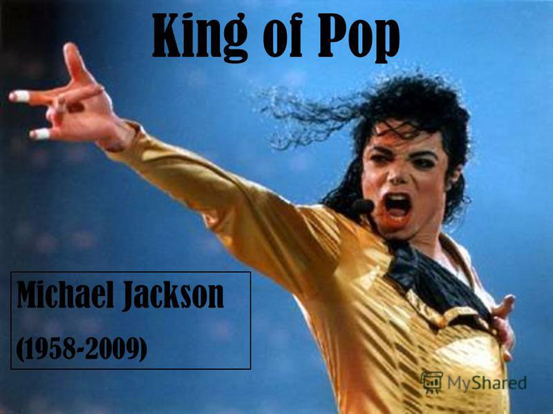 Michael Jackson (1958-2009) King of Pop