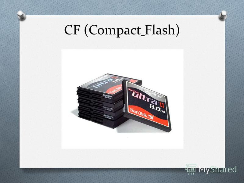 CF (Compact Flash)