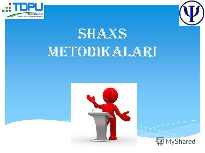 Shaxs metodikalari