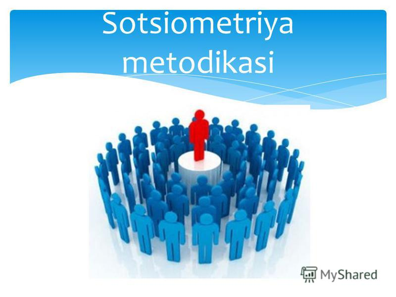 Sotsiometriya metodikasi