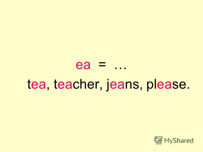 на = … tea, teacher, jeans, please.