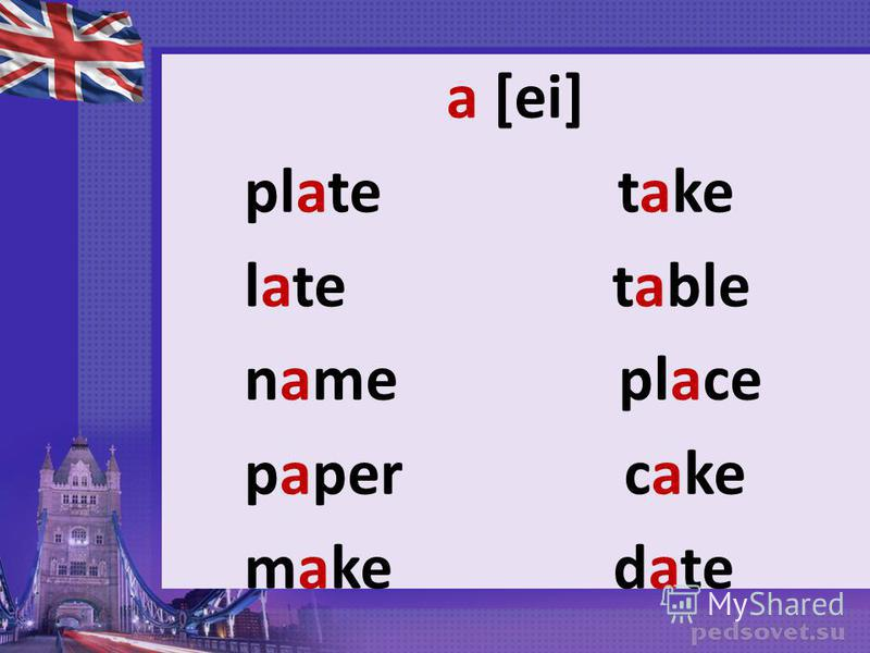 a [ei] plate take late table name place paper cake make date