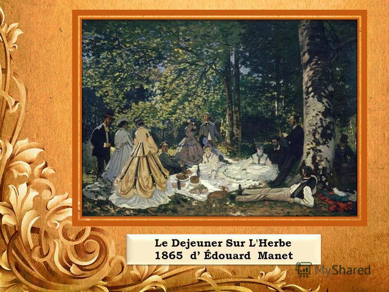 Le Dejeuner Sur L'Herbe 1865 d Édouard Manet Le Dejeuner Sur L'Herbe 1865 d Édouard Manet