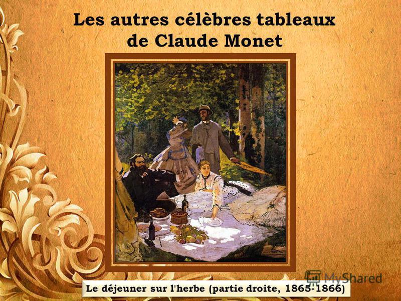 Les autres célèbres tableaux de Claude Monet Le déjeuner sur l'herbe (partie droite, 1865-1866)