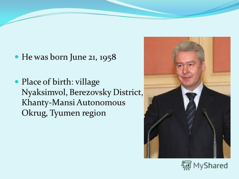 He was born June 21, 1958 Place of birth: village Nyaksimvol, Berezovsky District, Khanty-Mansi Autonomous Okrug, Tyumen region