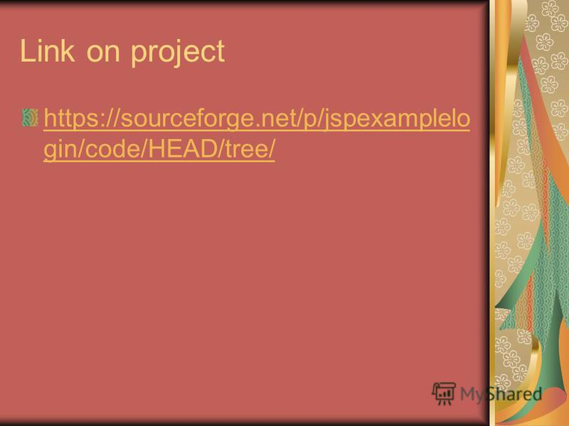 Link on project https://sourceforge.net/p/jspexamplelo gin/code/HEAD/tree/