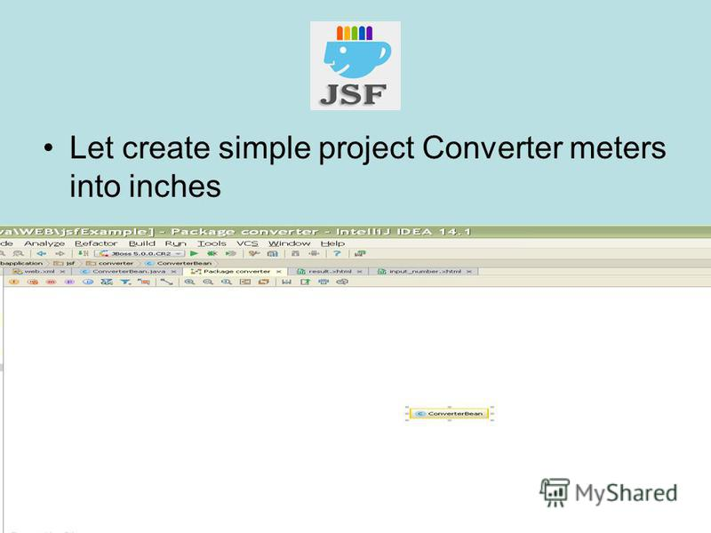 Let create simple project Converter meters into inches