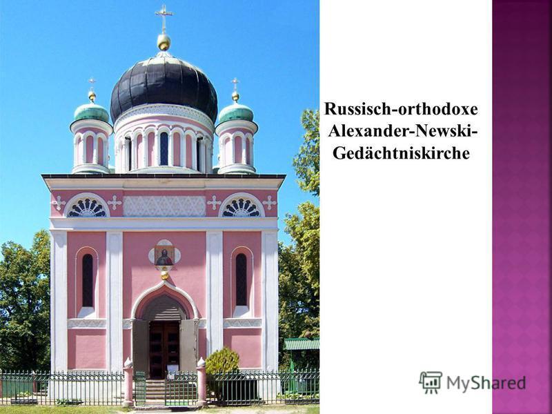 Russisch-orthodoxe Alexander-Newski- Gedächtniskirche