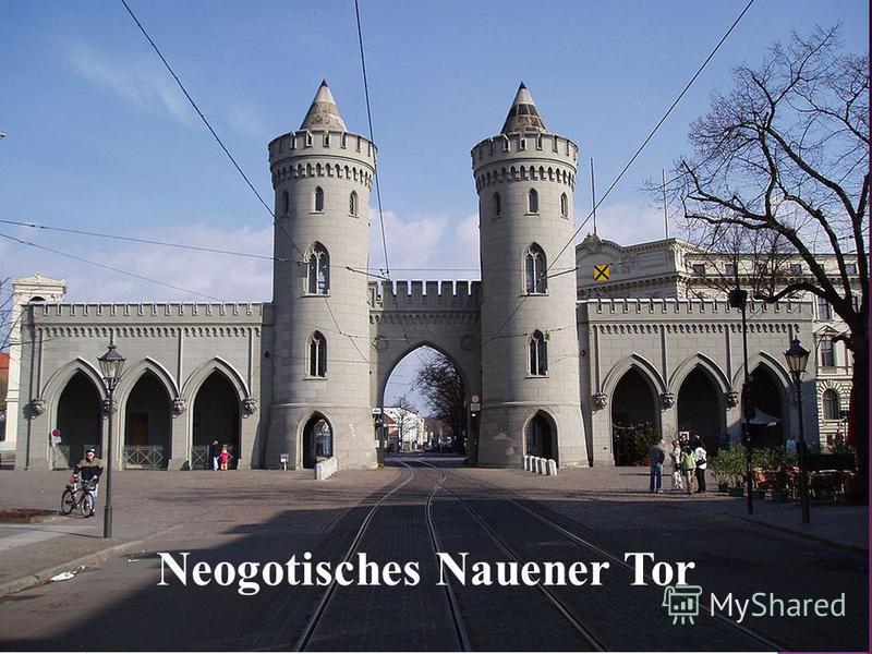 Neogotisches Nauener Tor