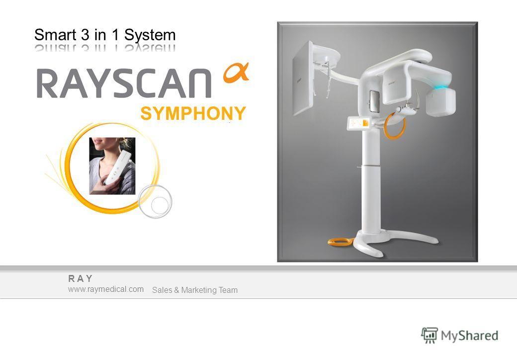 RAY www.raymedical.com Sales & Marketing Team SYMPHONY