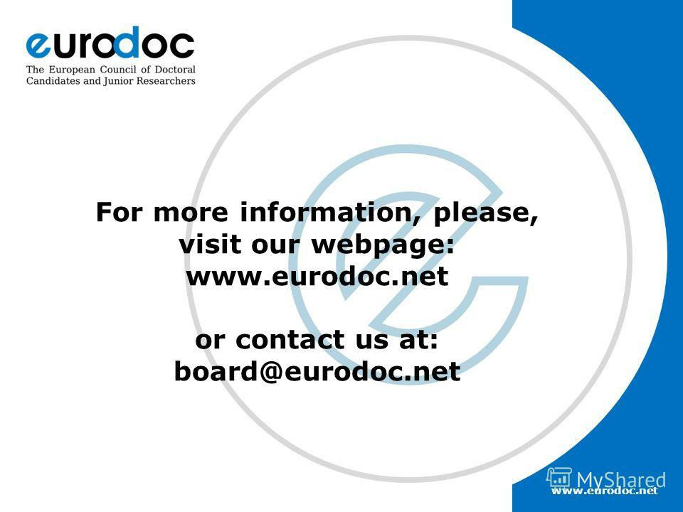 www.eurodoc.net For more information, please, visit our webpage: www.eurodoc.net or contact us at: board@eurodoc.net