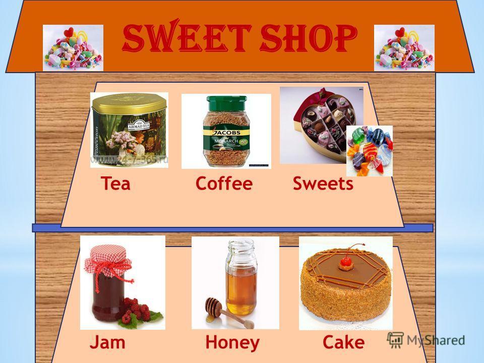 Sweet shop Tea Coffee Sweets Jam Honey Cake