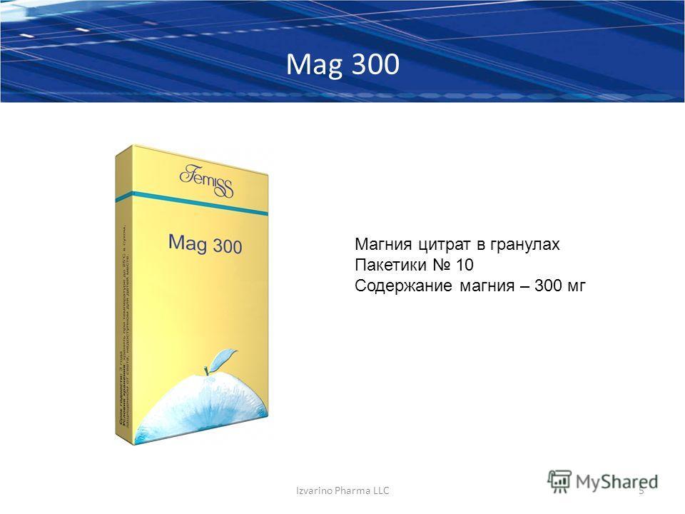 Mag 300 Izvarino Pharma LLC5 Магния цитрат в гранулах Пакетики 10 Содержание магния – 300 мг