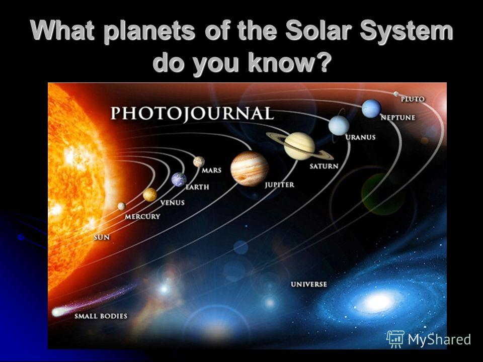 What planets of the Solar System do you know?