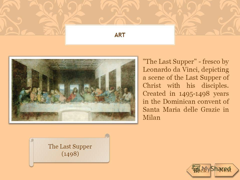 ART The Last Supper (1498) The Last Supper (1498)