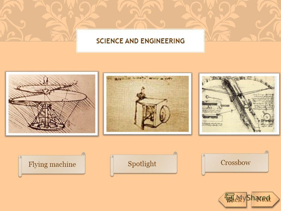SCIENCE AND ENGINEERING Flying machine Next Back Spotlight» Crossbow