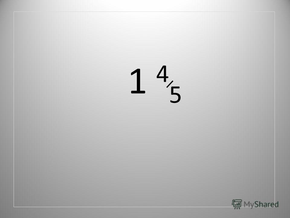 1 4 5