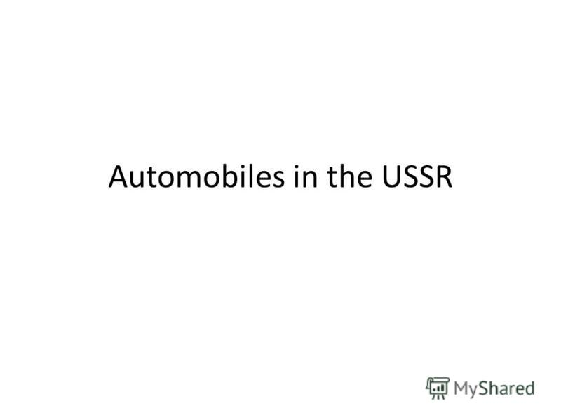 Automobiles in the USSR