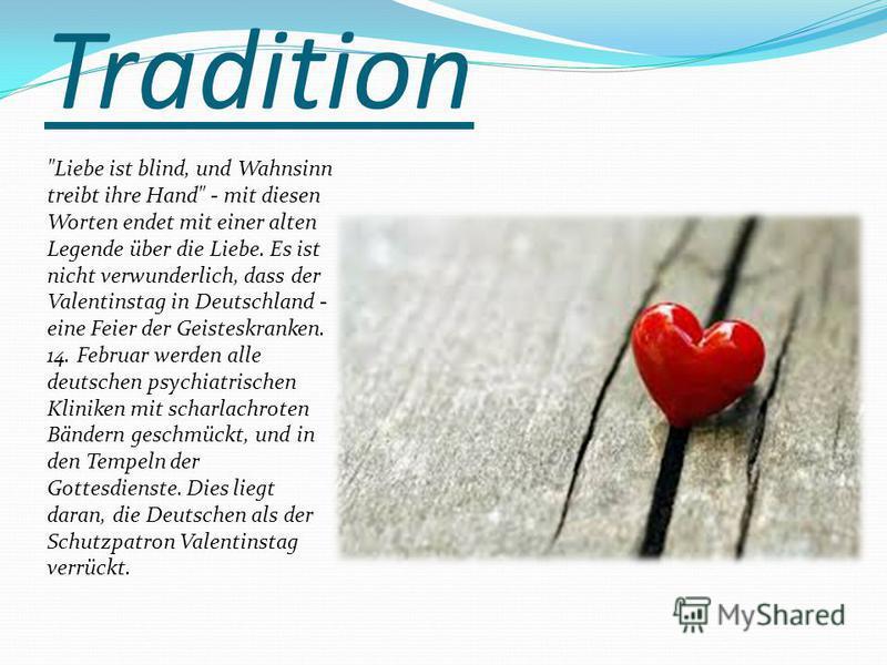 """Презентация на тему: """"Valentinstag in Deutschland. Tradition ..."""