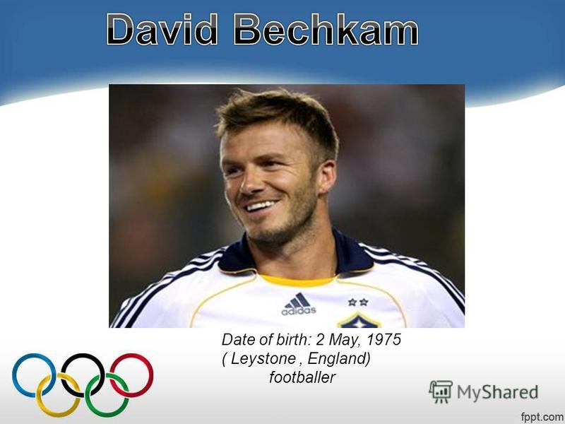 Date of birth: 2 May, 1975 ( Leystone, England) footballer