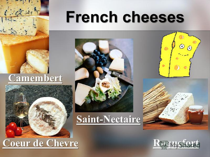 Camembert Coeur de Chevre Saint-Nectaire Roquefort French cheeses
