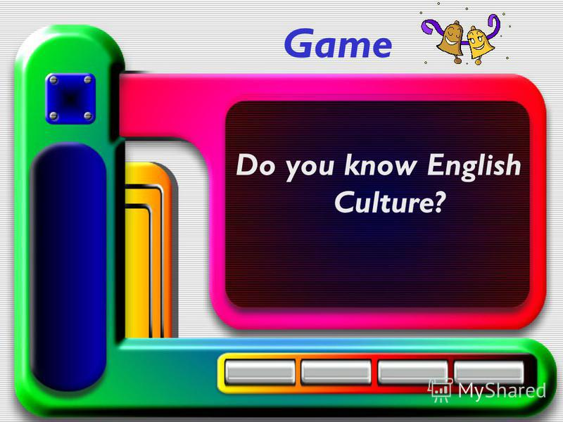 Game Do you know English Culture?