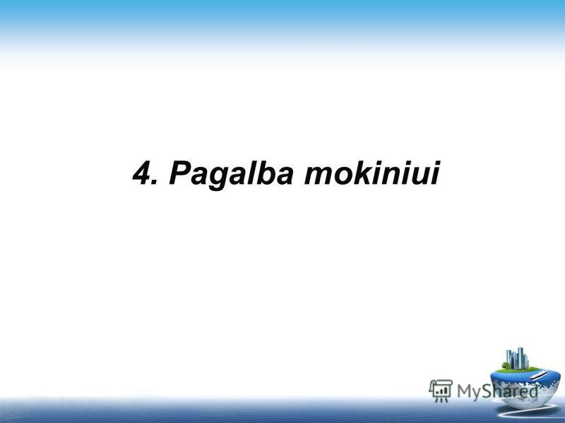 4. Pagalba mokiniui
