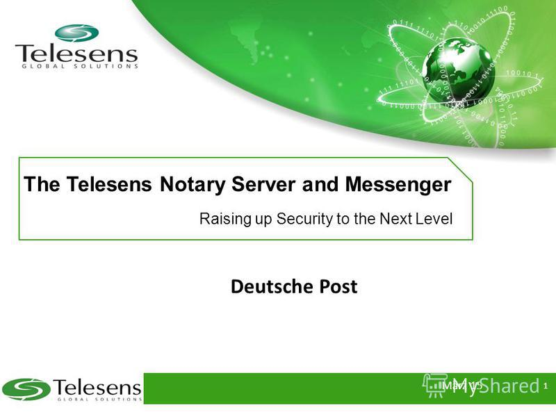 The Telesens Notary Server and Messenger Raising up Security to the Next Level Deutsche Post März 15 1