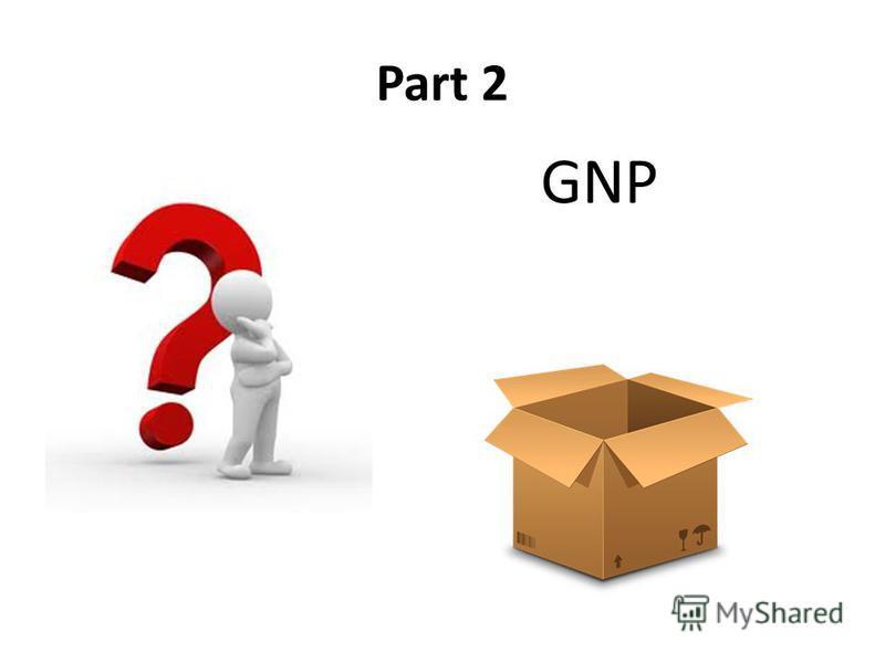 Part 2 GNP